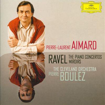 Ravel Boulez Aimard Cleveland